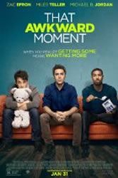 That Awkward Moment (2014) Poster